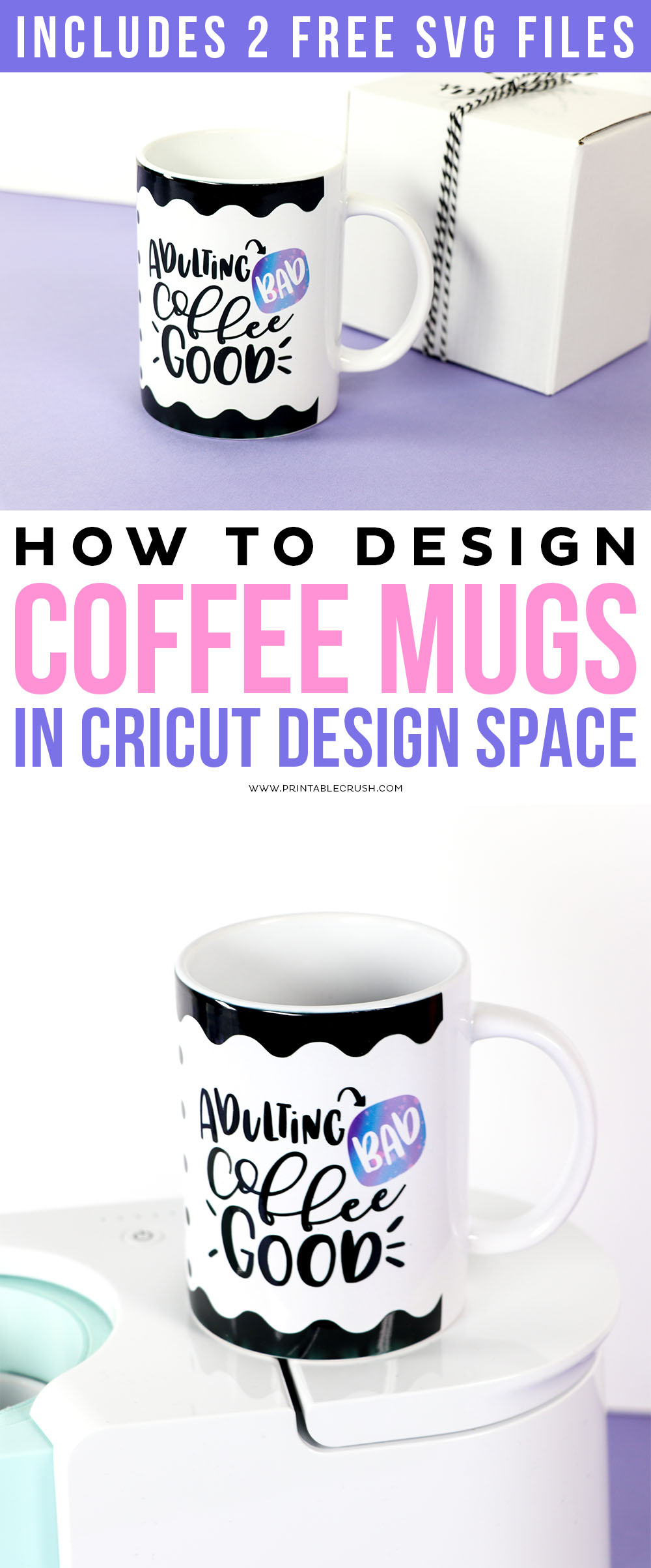 Free Mug SVG Files for the Cricut MugPress - How to Design your own mugs in Cricut Design Space with the MugPress - Printable Crush