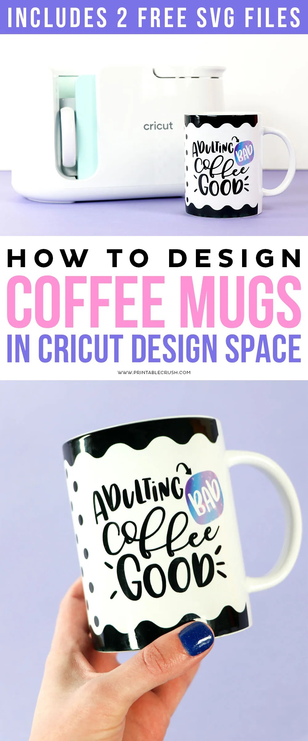 How to design Mugs in Cricut Design Space with SVG Files - Cricut MugPress - Printable Crush