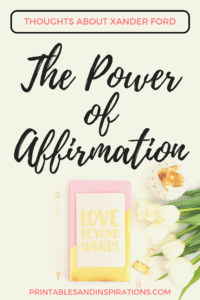 Xander Ford, transformation, power of affirmations for women self esteem, encouraging words