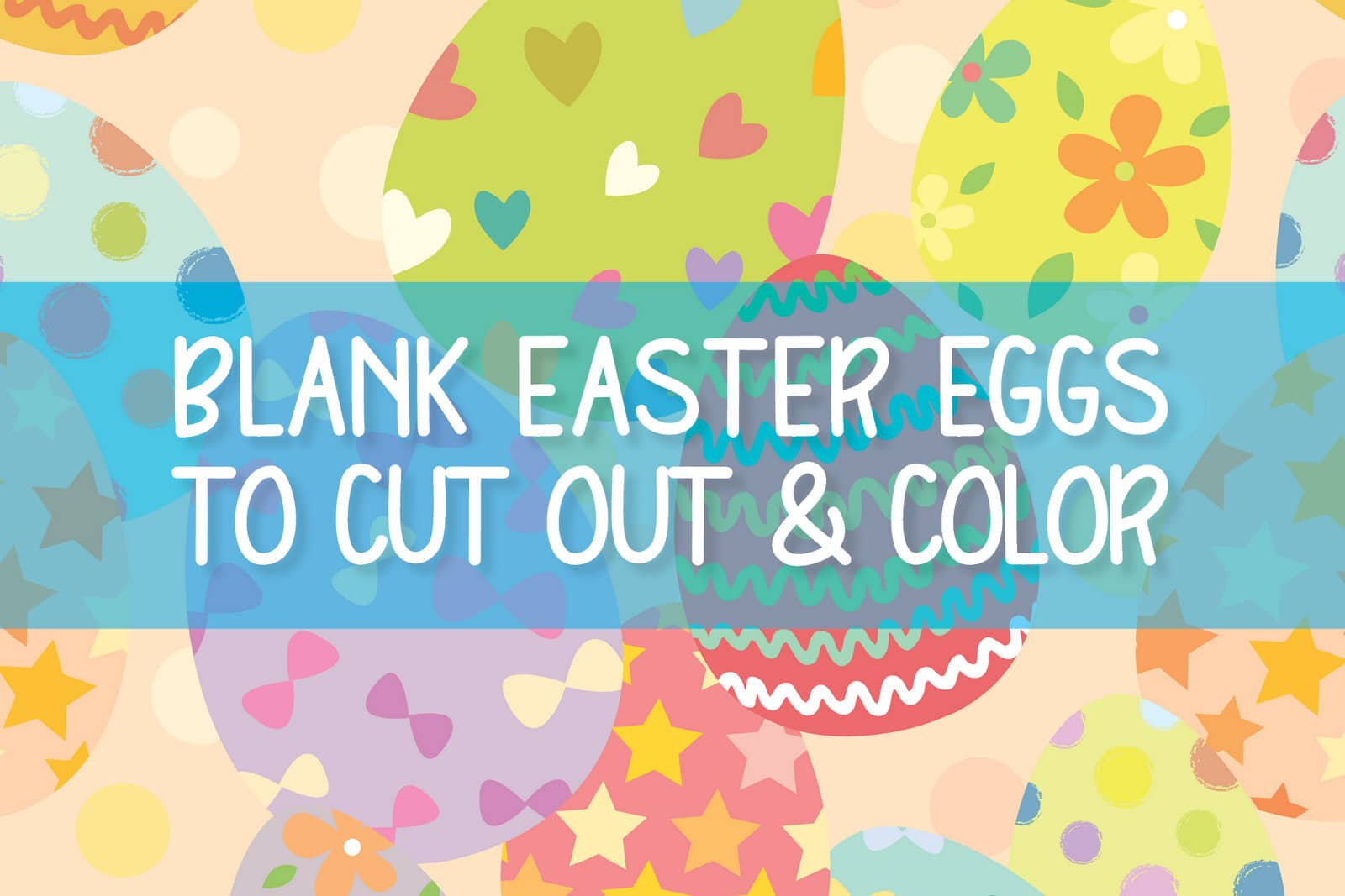 4 sizes of blank Easter egg shapes to print and color