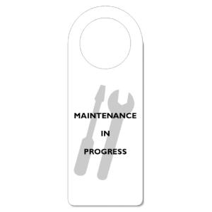 MAINTENANCE IN PROGRESS DOOR HANGER