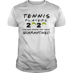 Tennis Players 2020 Face Mask The One Where They Were Quarantined  Unisex