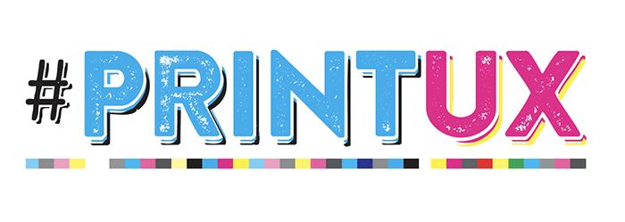 #PrintUX - International Print Day - Print Media Centr