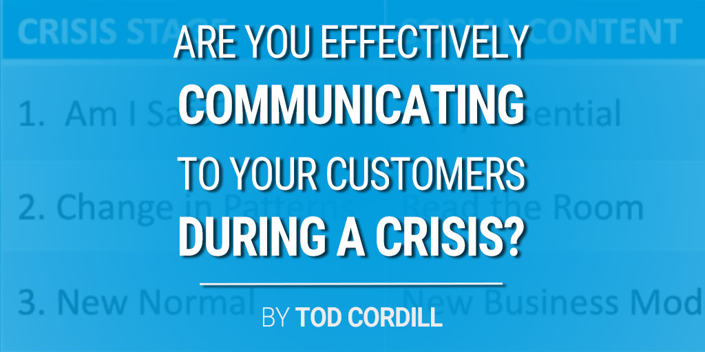 Are You Effectively Communicating To Your Customers During A Crisis?