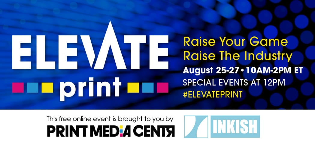 elevate print online conference for print and marketing print media centr