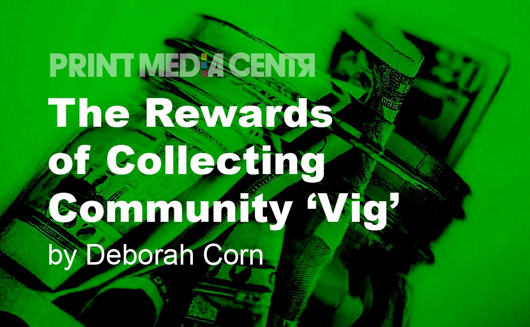 The Rewards of Collecting Community 'Vig'