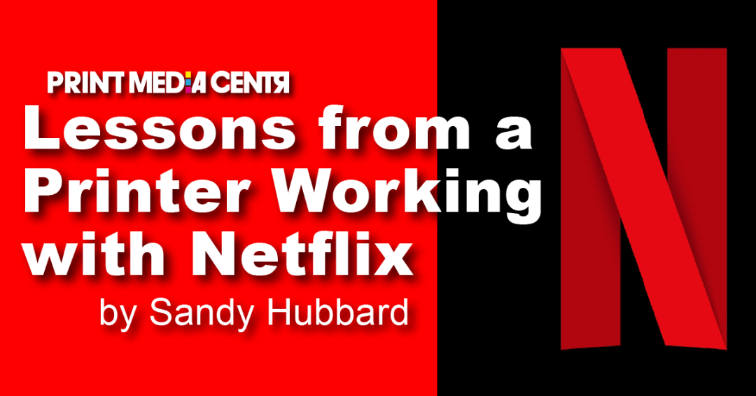 Lessons from a Printing Company Working with Netflix