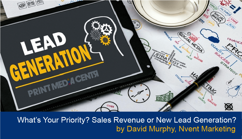 What's Your Priority? Sales Revenue or New Lead Generation?