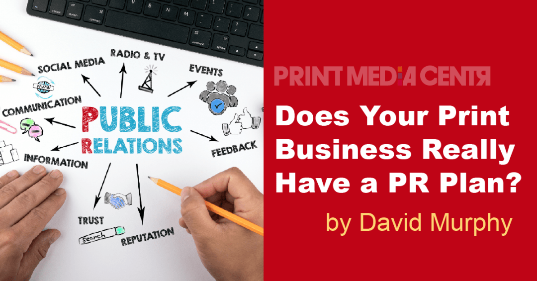 Does your print business have a pr plan