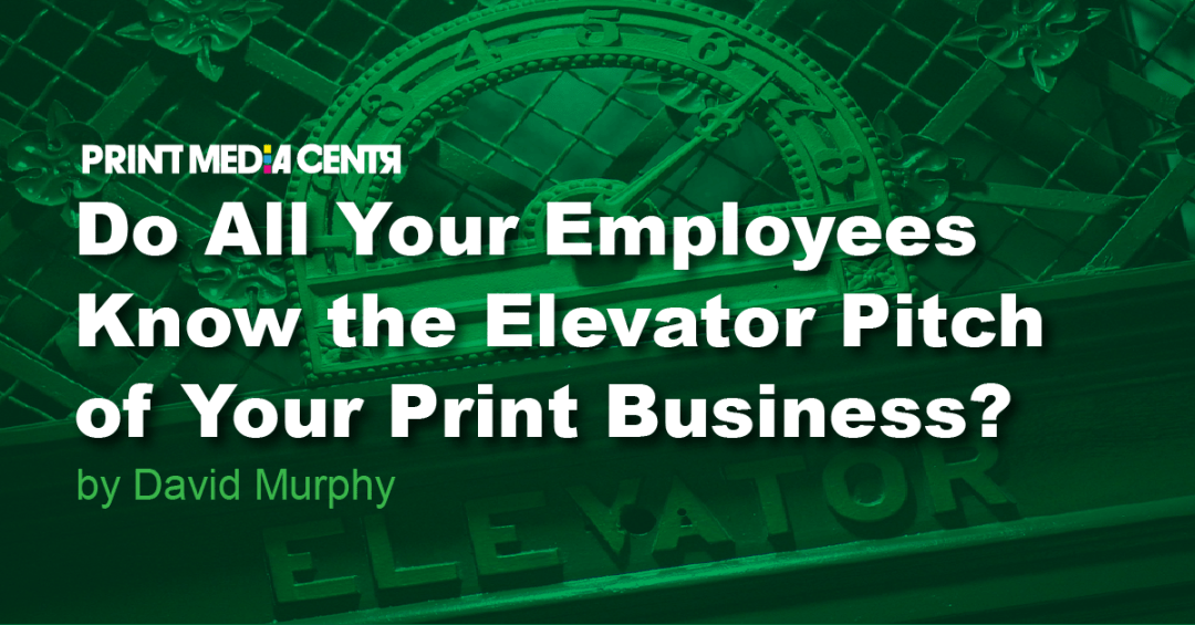 creating an elevator pitch for print business