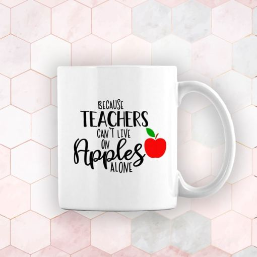 Teachers cant live on apples alone