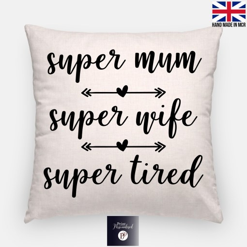 super mum super wife super tired