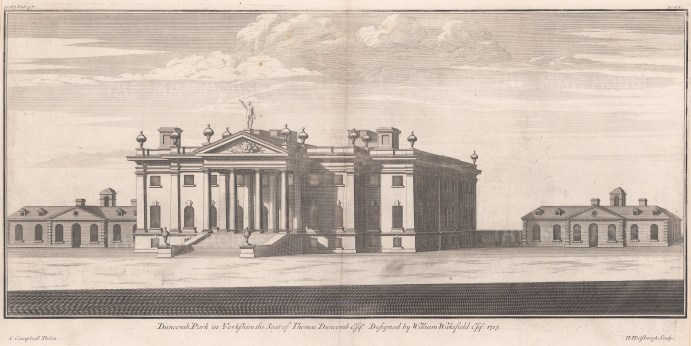 Duncomb Park, Yorkshire: The Seat of Thomas Duncomb, Esq., designed by William Wakefield in 1713.