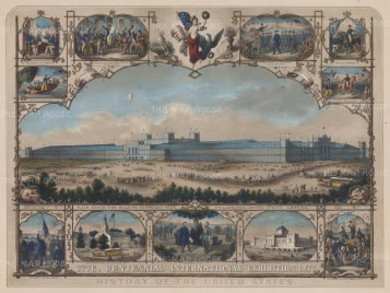 Philadelphia: International Exhibition 1876. Panorama of the Main Exhibition Building of the first World Fair in the United States with 11 vignettes of American History.