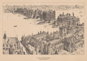 London Bridge. View as it was during the time of Henry VIII. After a sketch by the architectural artist Henry William Brewer.