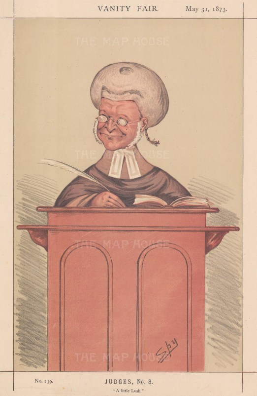 A Little Lush. Sir Robert Lush, bencher of Gray's Inn and Justice of the Queen's Bench. SPY.