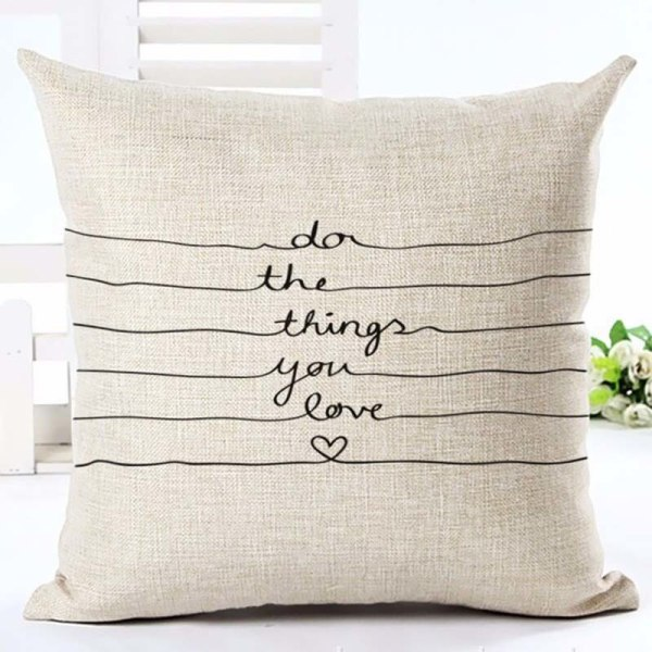 Do the things you Love cushion