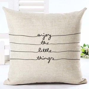 Enjoy the little things cushion