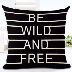 Be wild and free cushion