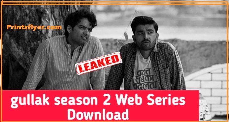 Gullak Season 2 Free Download Filmyzilla