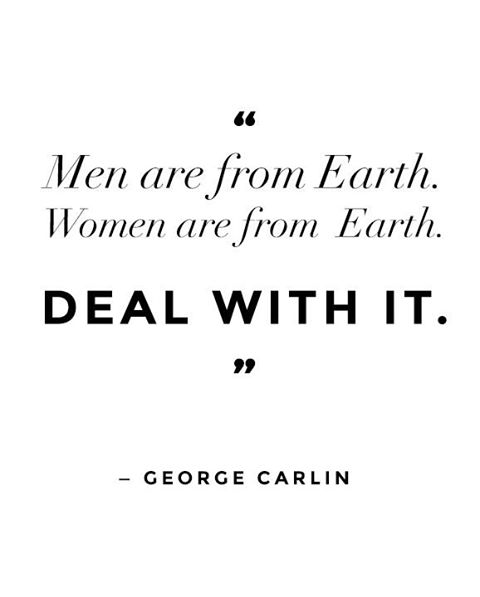 Image result for men are from earth, women are from earth
