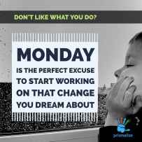 Monday change growth Prismalize