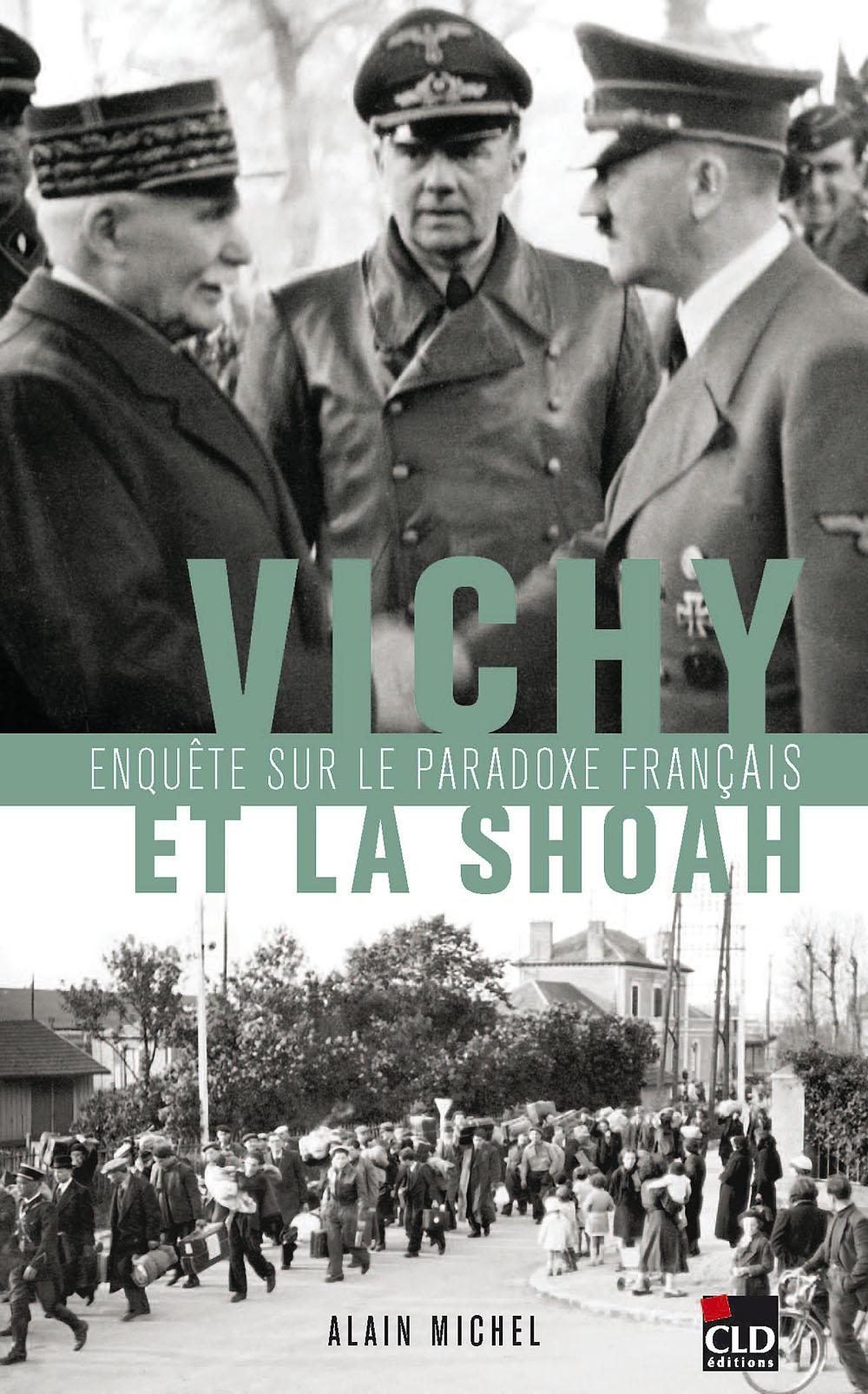 https://i0.wp.com/prisons-cherche-midi-mauzac.com/wp-content/uploads/2012/03/vichy-et-la-shoah-le-paradoxe-francais.jpg