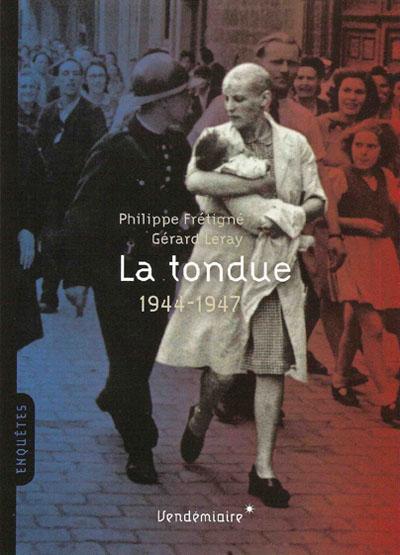Que Sont Devenues Les Femmes Tondues : devenues, femmes, tondues, étaient, Tondues, Bordeaux, Août, Histoire, Pénitentiaire, Justice, Militaire