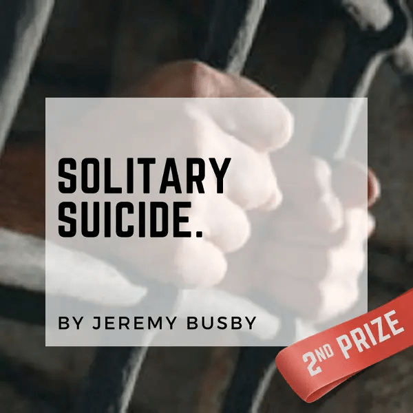 Solitary Suicide | Prison Writers