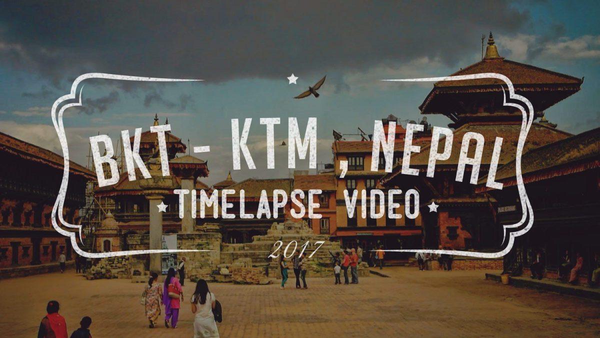 Kathmandu - Bhaktapur Timelapse video