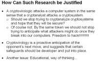 Researching cryptovirology has obvious security benefits