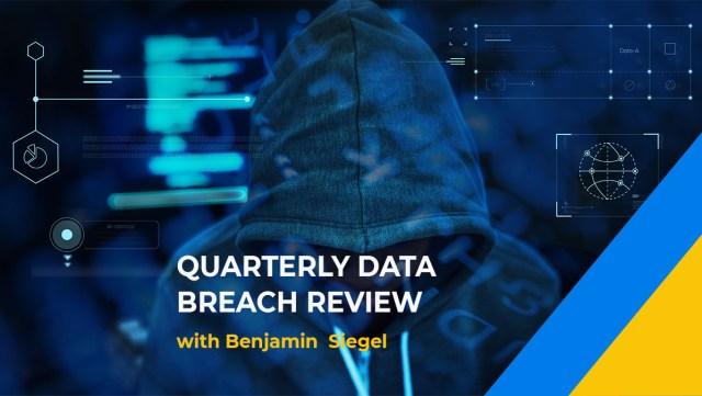 Quarterly Data Breach Review