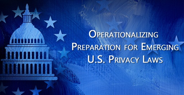 Emerging U.S. Privacy Laws