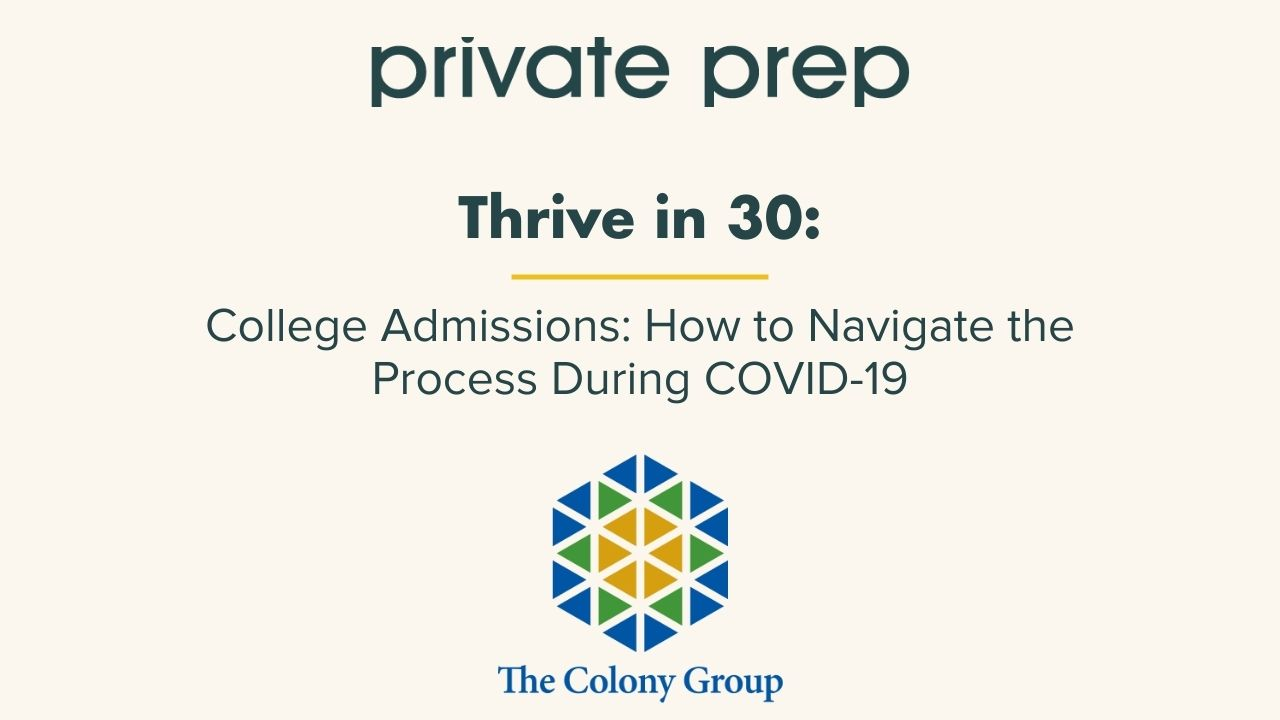 College Admissions: How to Navigate the Process During COVID-19