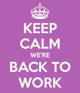 keep-calm-we-re-back-to-work