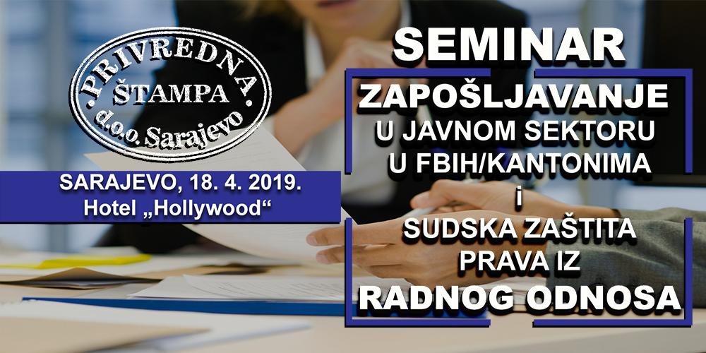 """Seminar """"Zapošljavanje u javnom sektoru i sudska zaštita prava iz radnog odnosa"""" sutra u Sarajevu"""
