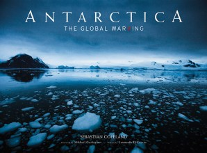 Antarctica - The Global Warning