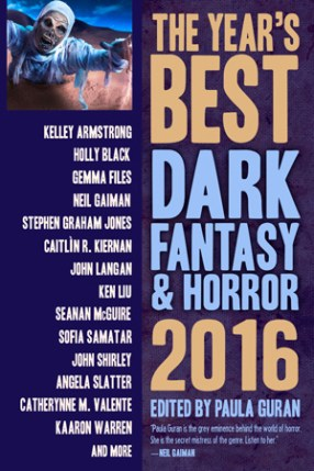 Best Dark Fantasy and Horror 2016 Edited by Paula Guran