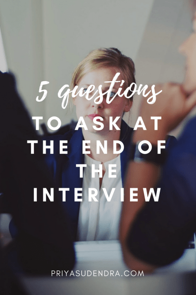 5 questions to ask at the end of your interview