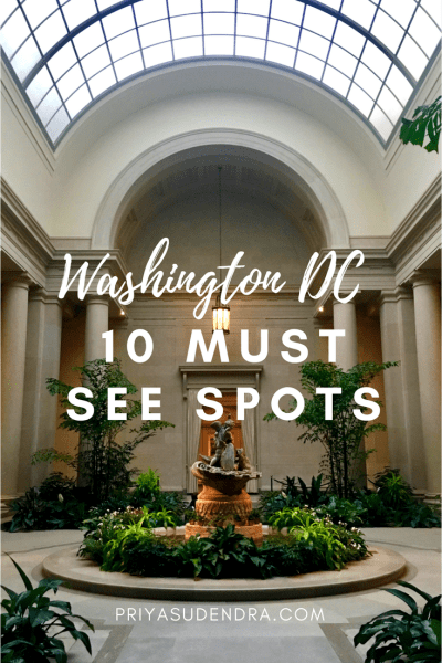 Washington DC: 10 Must See Spots for Tourists
