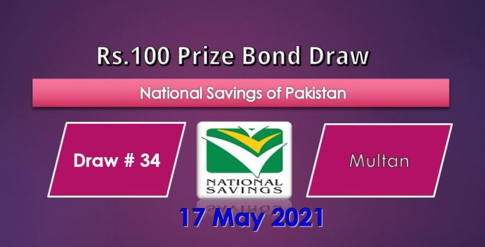 Rs. 100 Prize bond List 17 May 2021 Draw No.34 Multan Results online
