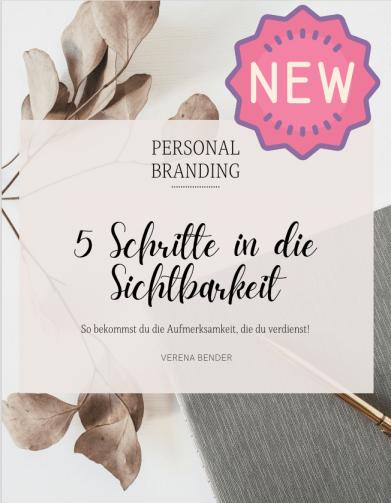 Personal Branding Buch, Verena Bender, Podcast, Be your Brand, Personenmarke, Selfbranding, Coaching