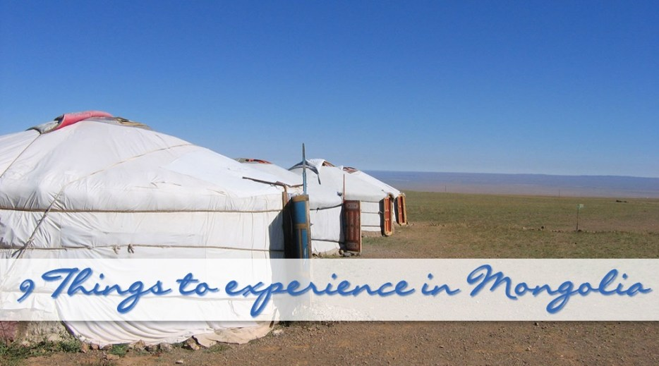 9 things to experience in Mongolia
