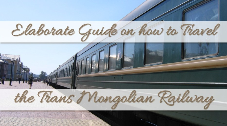 Guide on how to travel the Trans Mongolian Railway