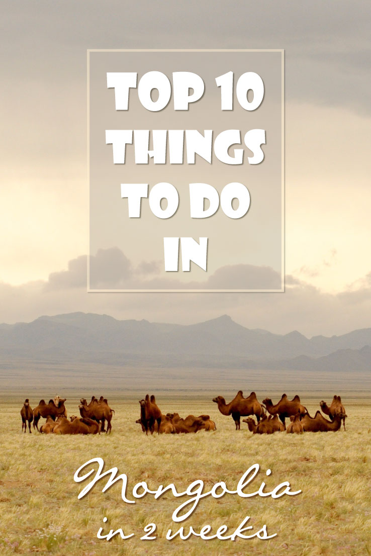 Top 10 things to do in Mongolia. A sample Mongolia itinerary for 2 weeks in Mongolia.