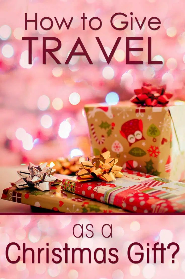 Don't know what to give for Christmas this year? How about a holiday as a Christmas present? I tell you how to arrange travel as a gift for Christmas.