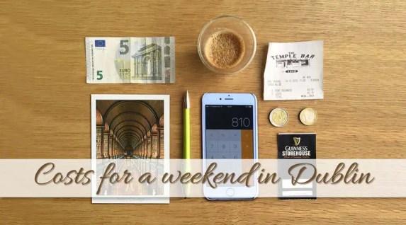 Weekend in Dublin Cost Breakdown: How much money for 3 days in Dublin?