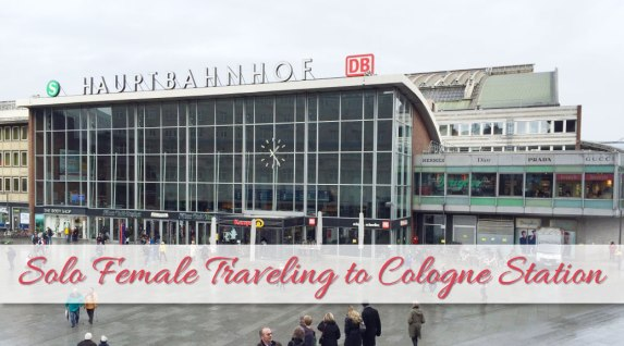 Solo Female Traveling to Cologne Station