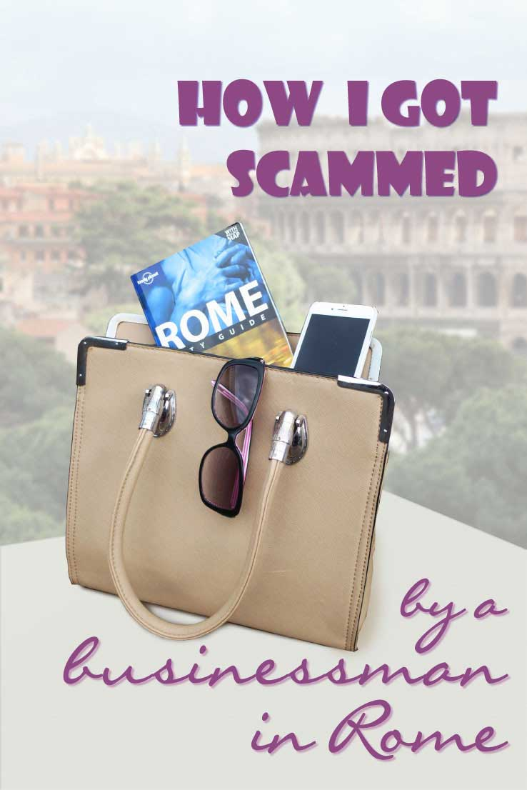 Getting scammed can happen to everybody. This is my story of how I got scammed by a businessman in Rome while travelling with my parents. Read and learn how the scammer operated. Can you recognize the famous and most common travel scamms?
