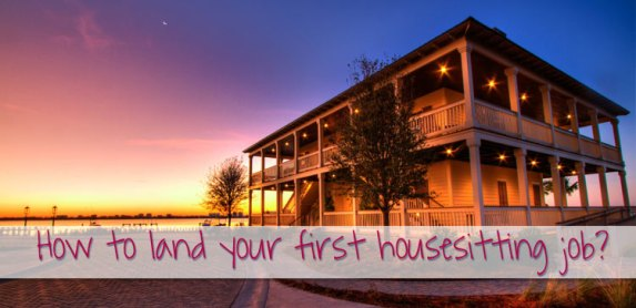 How to land the best house sitting jobs?
